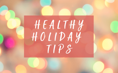 3 Healthy Holiday Eating and Self-Care Tips